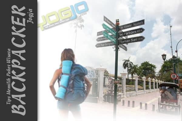 Tips Memilih Paket Wisata Backpacker Jogja Murah