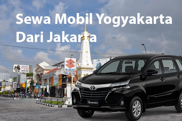 sewa-mobil-yogyakarta-dari-jakarta Sewa Mobil Jogja Dari Jakarta - Rental Mobil Murah