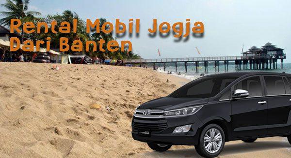 Sewa Mobil Jogja Dari Banten