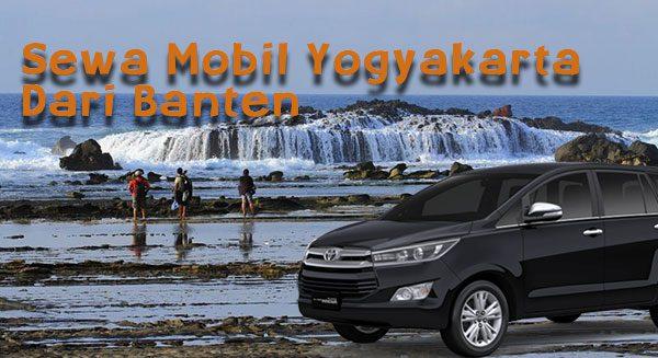 Sewa Mobil Banten Jogja